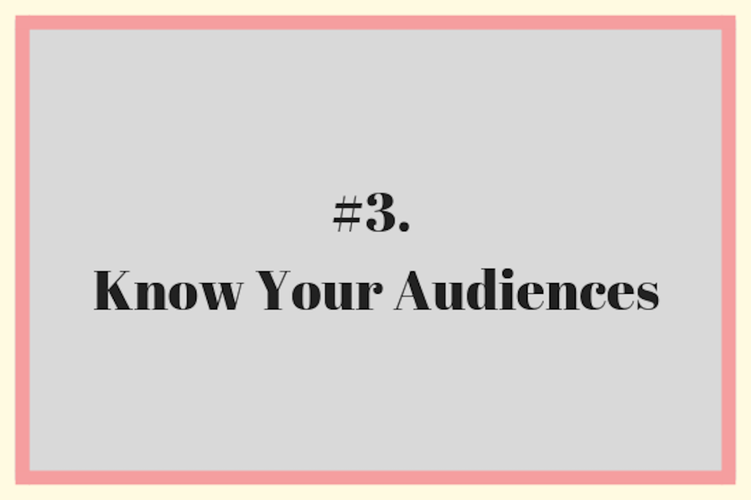 Know Your Audiences 3